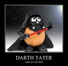 I like to eat the dark side of the tater.the skin. Lord Of The Fries, The Empire Strikes Back, Motivational Posters, Funny Love, Classic Toys, Dark Side, Nerdy, Geek Stuff, Hilarious
