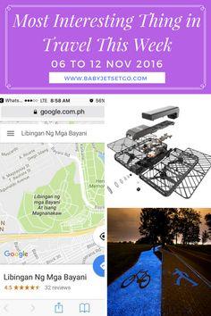 Most Interesting Thing in Travel This Week - 06 to 12 Nov 2016 - Baby, Jet Set, Go! Nov 2016, Philippines Travel, Selfie Stick, Travel News, New Set, Maps, Glow, Friday, Bike