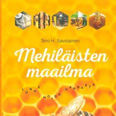 MEHILÄISTEN MAAILMA 6301 Tero H. Savolainen