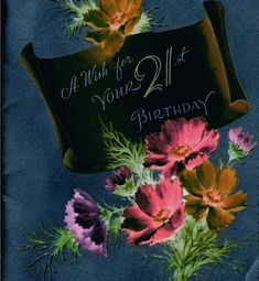 Birthday Greeting Cards, Birthday Greetings, Wishes For You, 21st Birthday, Anniversary Greeting Cards, Birthday Congratulations, Happy Birthday Greetings