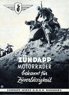 """Zündapp motorcycles known for reliability"", Germany Ural Motorcycle, Motorcycle Posters, German Soldiers Ww2, German Army, Triumph Motorcycles, Vintage Motorcycles, Ww2 Posters, Germany Ww2, Car Repair Service"