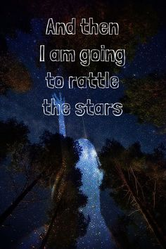 """""""And then I am going to rattle the stars"""" ~ Sarah J. Maas """"Heir of Fire"""""""