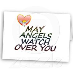 0a47abec666 Sold - MAY ANGLES WATCH OVER YOU GREETING CARDS from Zazzle.com Angles