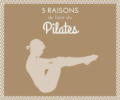 5 raisons (personnelles) de faire du Pilates