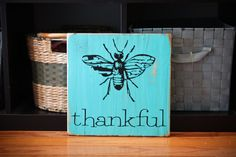 12x12 solid wood BEE THANKFUL sign plaque home decor by lindsmig, $40.00