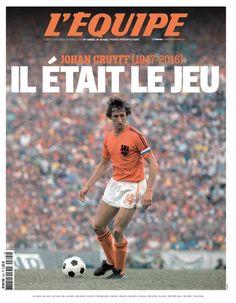 Dans L'Equipe de vendredi, retrouvez 16 pages spéciales consacrées à Johan Cruyff, l'un des plus influents joueurs de football de l'histoire, décédé jeudi à l'âge de 68 ans.