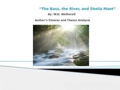 analysis of the bass the river and sheila mant The bass, the river, and sheila mant - short stories (fiction) - questions for tests and worksheets - tenth grade (grade 10) you can create printable tests and worksheets from these grade 10 the bass, the river, and sheila mant questions.