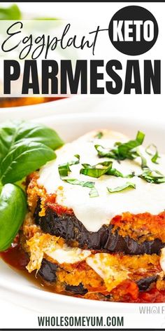 Healthy Keto Eggplant Parmesan Recipe - This keto eggplant parmesan recipe is a cheesy, veggie-filled meal! See how to make low carb, healthy eggplant parmesan with simple ingredients. #wholesomeyum #keto #ketorecipes #eggplant