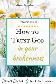 Trusting God in your brokenness