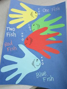 Seuss activities: seuss craft: one fish two fish red fish blue fish hand print craft. Daycare Crafts, Classroom Crafts, Toddler Crafts, Classroom Ideas, Dr. Suess, Dr Seuss Activities, Dr Seuss Snacks, Fish Activities, Dr Seuss Crafts