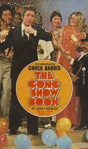 """The Gong Show"" (1976-8 then in syndication until 1980) Chuck Norris produced it and was the host. It was very funny sometimes. Had guest panel of stars. Usually Jaye P. Morgan, Jamie Farr (from MASH) Arte Johnson (From ""Laugh-In"") Rip Taylor and Phyllis Diller. It was the beginning of the ""Unknown Comic,"" who wore a paper bag on his head."