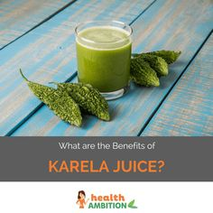What are the Benefits of Karela Juice?