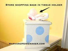 Use a tissue holder to store plastic shopping bags.  More than 100 ideas to help organize in this post!  This is just one tip!  #organize #harvardhomemaker
