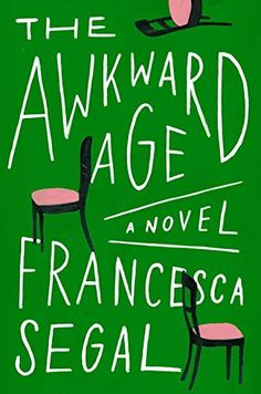 The Awkward Age: A Novel by Francesca Segal https://www.amazon.com/dp/0399576452/ref=cm_sw_r_pi_dp_x_qN1gzbQ9GCY6X