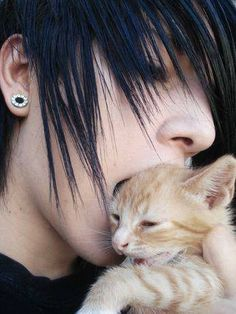 NO NOT THE KITTEN! You will get hair in your mouth so I wont want to kiss you......Naw I still wanna kiss you