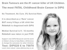 Raising Awareness of #DIPG In memory of one of our local children Rebecca Bunting