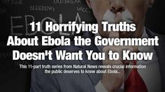 11 horrifying truths about Ebola the government doesn't want you to know - NaturalNews.com
