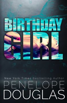 My Review:  Birthday Girl by Penelope Douglas