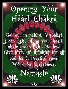 Opening your Heart Chakra. (Work on forgiving yourself and others...)