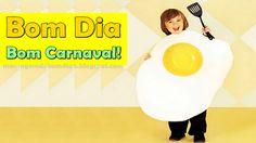 Bom Dia - Bom Carnaval Amigos!