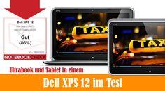 Dell XPS 12 erster Praxistest