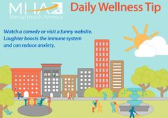 Watch a comedy or visit a funny website. Laughter boosts the immune system and can reduce anxiety.