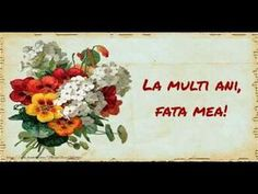 La multi ani, Fata mea! - YouTube