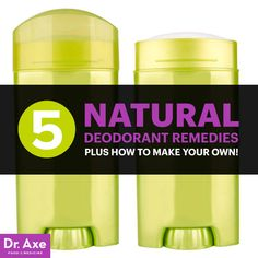 5 Natural Deodorant Remedies, Plus How to Make Your Own! - Dr. Axe