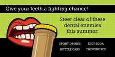 Dentaltown - Give your teeth a fighting chance! Steer clear of these enemies this summer: Sports drinks, bottle caps, diet soda, & chewing ice. Teeth Whitening That Works, Natural Teeth Whitening, Dental Hygienist, Dental Care, Dental Group, Dental Facts, Sports Drink, Teeth Care