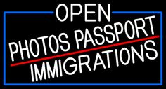 White Open Photos Passport Immigrations With Blue Border Neon Sign