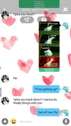 GETTING RAPED HERE. HELP Undertale Amino, Get Off Me, Messages, Text Conversations