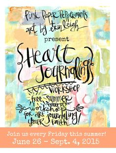 Journaling by Heart: A free summer workshop for art journaling your faith