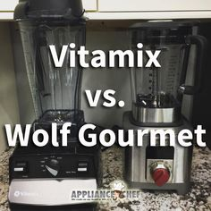 Review: Wolf Gourmet Blender vs. Vitamix    Mrs. G's Appliance Chef Nirit makes Smoothies and more....