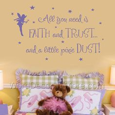 Lexi39s room on pinterest wall decal vinyl wall art and for Good look faith trust and pixie dust wall decal