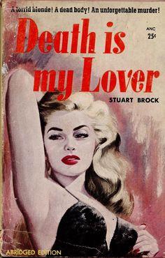 artist unknown: Death Is My Lover by Stuart Brock/