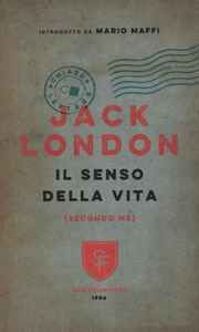 Foto Cover di Il senso della vita (secondo me), Libro di Jack London, edito da Chiarelettere