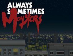Always Sometimes Monsters (2014) | Grouvee