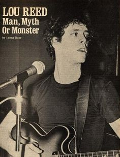 Lou Reed - Man, Myth Or Monster by Lenny Kaye