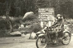 This is 1922, and our lady rider and friend have reached the summit of the Sierra Nevada mountains.