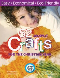 52 More Crafts For The Christian Year, Easy, Economical, Eco-Friendly By Donna Scorer, 9781551455709., Lifestyle & Fashion