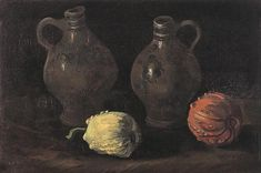 Vincent van Gogh Painting, Oil on canvas on panel Nuenen: September, 1885 Private collection Switzerland, Europe Still Life with Two Jars and Two Pumpkins Van Gogh Gallery Paul Gauguin, Paul Signac, Vincent Van Gogh Obras, Vincent Willem Van Gogh, Van Gogh Still Life, Still Life Art, Rembrandt, Flores Van Gogh, Still Life