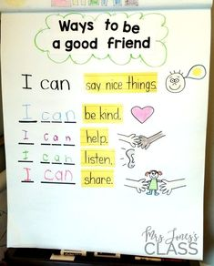 Ways to be a good friend anchor chart-- This unit is perfect for the beginning of the year in Kinder! #GoodEducation