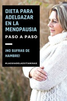 Weight Loss Diet in Menopause Step by Step - plans plans to lose weight recipes adelgazar detox para adelgazar para adelgazar 10 kilos para bajar de peso para bajar de peso abdomen plano diet Best Weight Loss Plan, Easy Weight Loss, Herbal Remedies, Natural Remedies, Lose Fat, Lose Weight, Menu Dieta, Fitness Tattoos, Diet And Nutrition