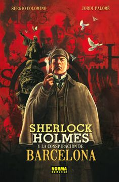 Buy Sherlock Holmes et la conspiration de Barcelone by Jordi Palomé, Sergio Colomino and Read this Book on Kobo's Free Apps. Discover Kobo's Vast Collection of Ebooks and Audiobooks Today - Over 4 Million Titles! Sherlock Holmes, John Watson, Detective, Novel Movies, Holmes Movie, Arthur Conan Doyle, Baker Street, Jean Grey, Audiobooks