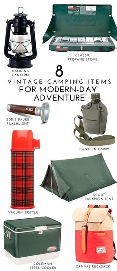 8 Vintage Camping Items for Modern-Day Adventure || 1. Hanging lantern, 2. Classic propane stove, 3. Eddie Bauer flashlight, 4. Canteen carrier, 5. Plaid vacuum bottle, 6. Pup tent, 7. Coleman steel cooler, 8. Canvas canvas rucksack