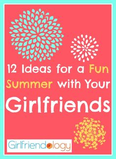 "Share with your Girlfriends!  Happy Summer Girlfriend! What are you and your friends doing this summer for fun? We've got 12 Ideas for a Fun Summer with Your Girlfriends – to beat the heat, have fun in the sun, and just enjoy the joys of girlfriends! ""FRIENDS are the sunshine of life."" (Be someone's sunshine today!) ... Read More"