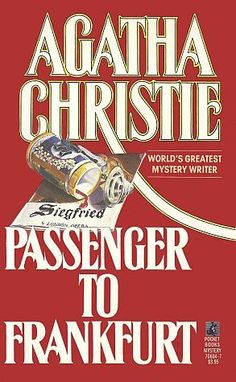 Passenger to Frankfurt by Agatha Christie  ||  ★★ - reading level, 14 & up
