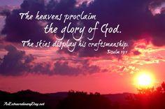 AnExtraordinaryDay.net | Joy Day! | The heavens proclaim the glory of God - Psalm 19:1