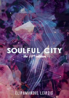 Soulful City - the 10th Edition at Elipamanoke Ii