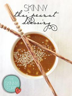 Skinny Thai Peanut Dressing — The Skinny Fork Day Fix Recipes Asian) Pb2 Recipes, Asian Recipes, Cooking Recipes, Healthy Recipes, Skinny Recipes, Thai Recipes, Healthy Meals, Peanut Salad Dressings, Pad Thai Sauce